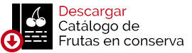 Frutas en conserva, descarga el catálogo de Lazaya