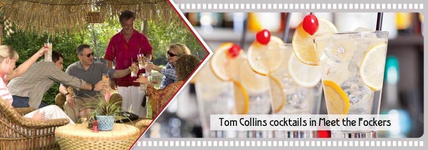 Tom Collins cocktails with a glace cherry in Meet the Fockers.